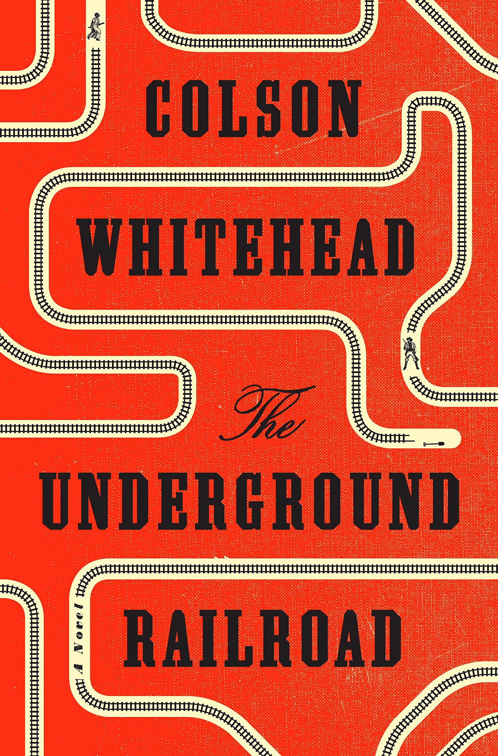 Colson Whitehead The Underground Railroad