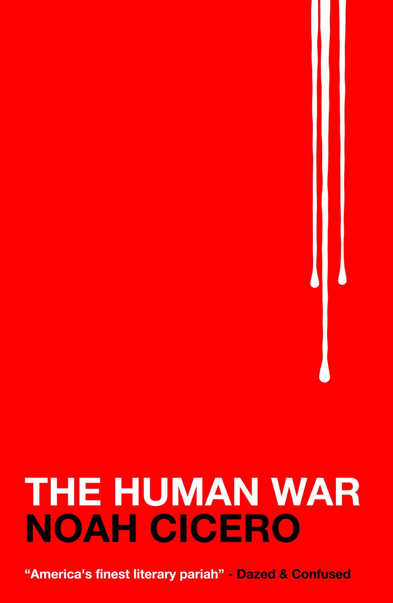 Noah Cicero the human war cover art