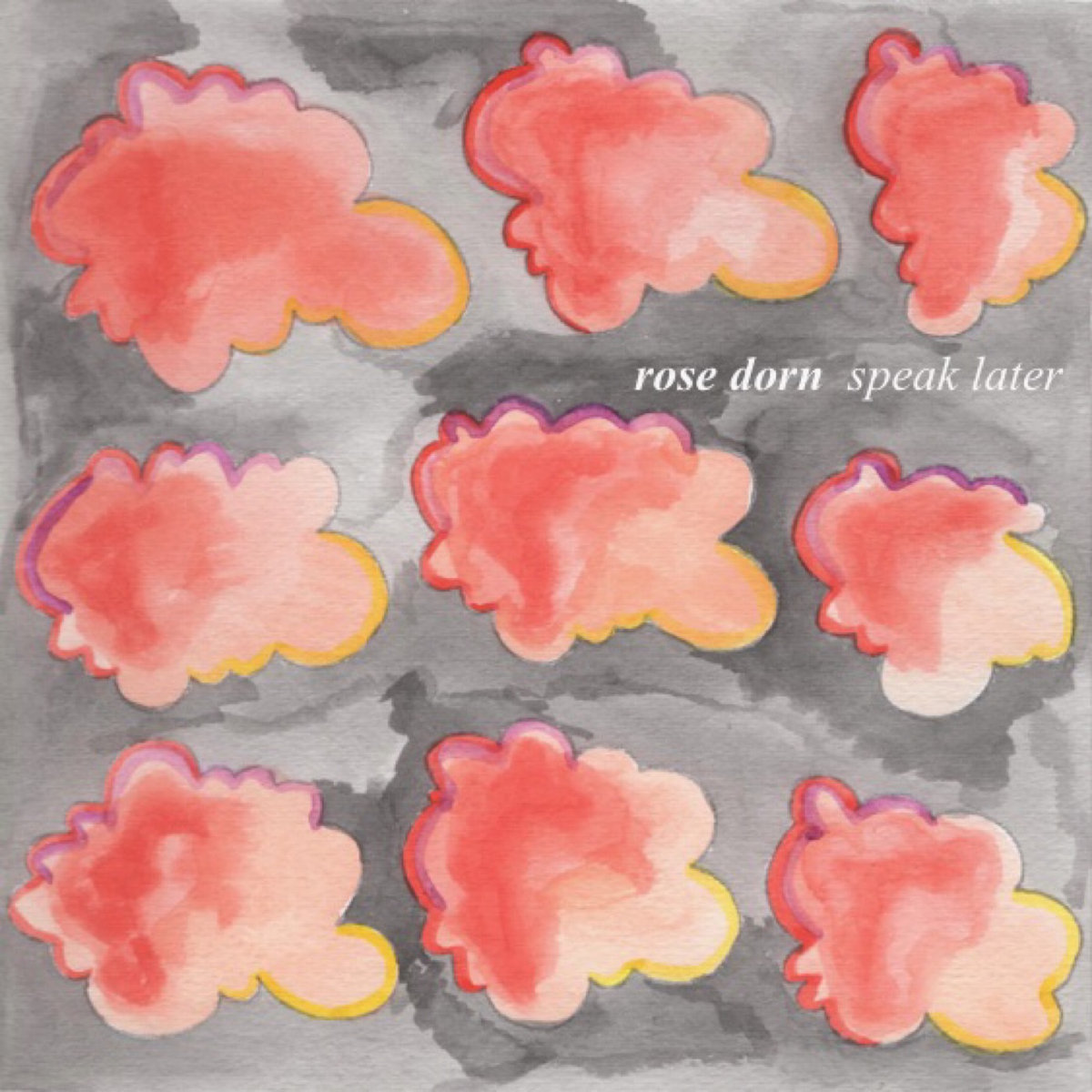 Rose Dorn speak later album art pink clouds
